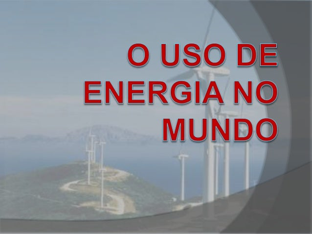A importância da energia  Você pode calcular o que significa a redução da oferta de energia para a economia de um país? ...