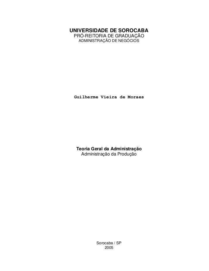 UNIVERSIDADE DE SOROCABA  PRÓ-REITORIA DE GRADUAÇÃO    ADMINISTRAÇÃO DE NEGÓCIOS      Guilherme Vieira de Moraes       Teo...