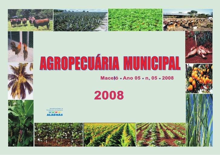 Maceió - Ano 05 - n. 05 - 2008                                    2008       Secretaria de Estado do Planejamento e do Orç...