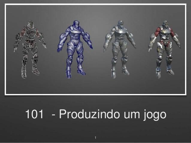101 - Produzindo um jogo 1