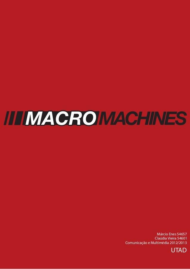 Produção Audiovisual IINFLUÊNCIASMACHINESComunicação e Multimédia 2012/2013UTADMárcio Enes 54657Claúdia Vieira 54601
