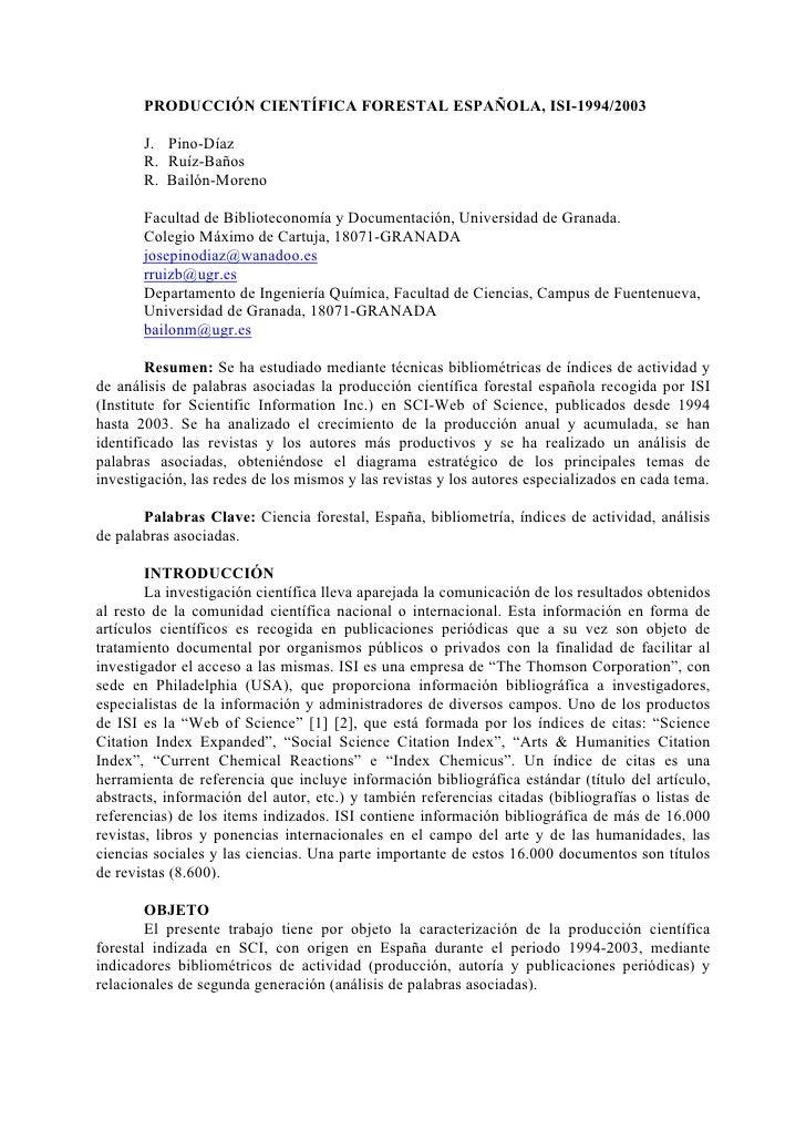 PRODUCCIÓN CIENTÍFICA FORESTAL ESPAÑOLA, ISI-1994/2003         J. Pino-Díaz        R. Ruíz-Baños        R. Bailón-Moreno  ...