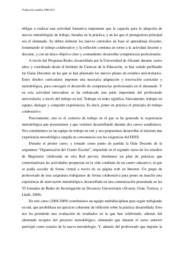 Producción científica 2008-2013  obligar a realizar una actividad formativa importante que le capacite para la adopción de...