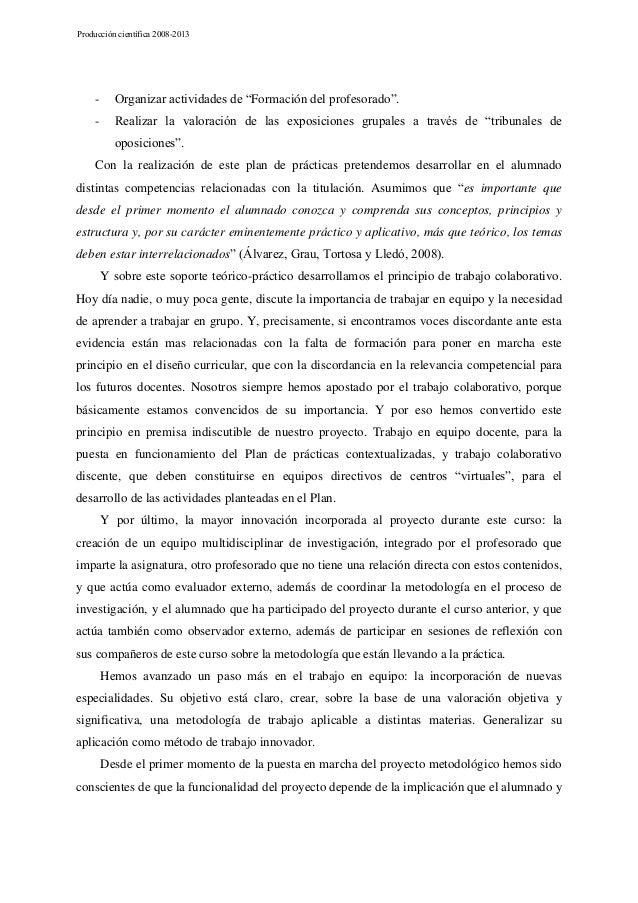 """Producción científica 2008-2013  -  Organizar actividades de """"Formación del profesorado"""".  -  Realizar la valoración de la..."""