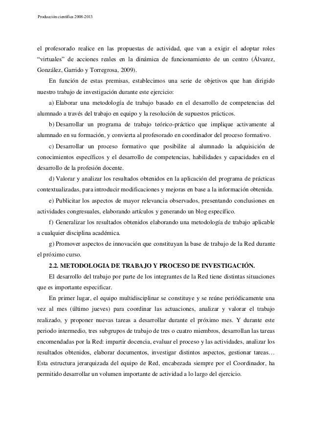 Producción científica 2008-2013  el profesorado realice en las propuestas de actividad, que van a exigir el adoptar roles ...