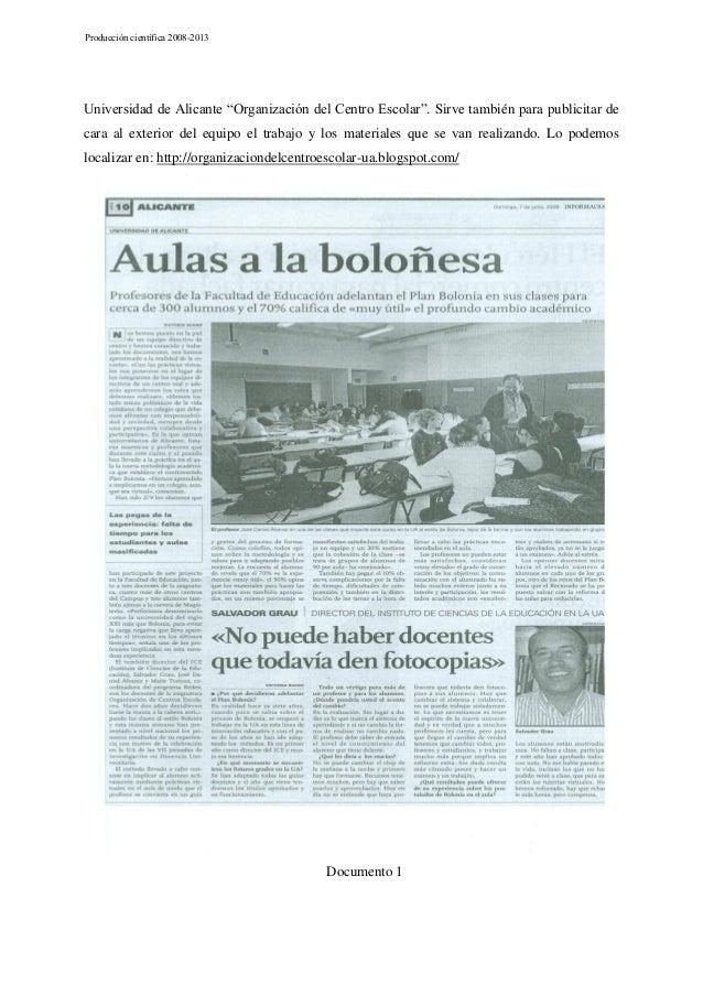 """Producción científica 2008-2013  Universidad de Alicante """"Organización del Centro Escolar"""". Sirve también para publicitar ..."""