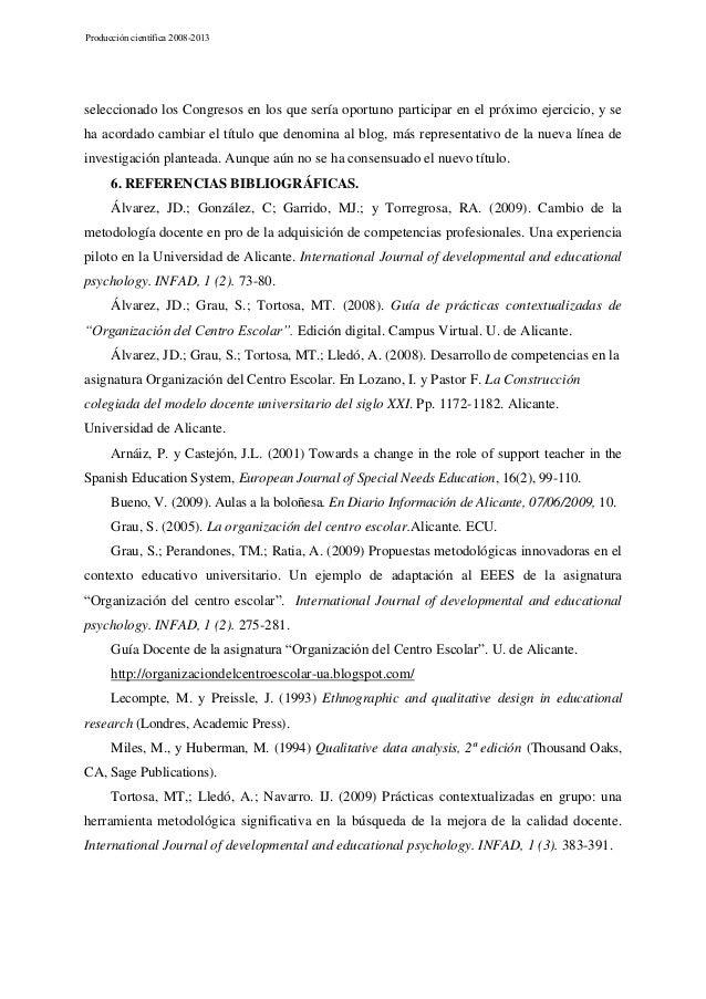 Producción científica 2008-2013  seleccionado los Congresos en los que sería oportuno participar en el próximo ejercicio, ...