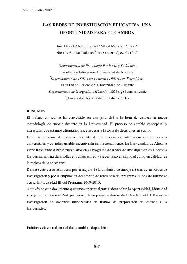 Producción científica 2008-2013  LAS REDES DE INVESTIGACIÓN EDUCATIVA. UNA OPORTUNIDAD PARA EL CAMBIO. José Daniel Álvarez...