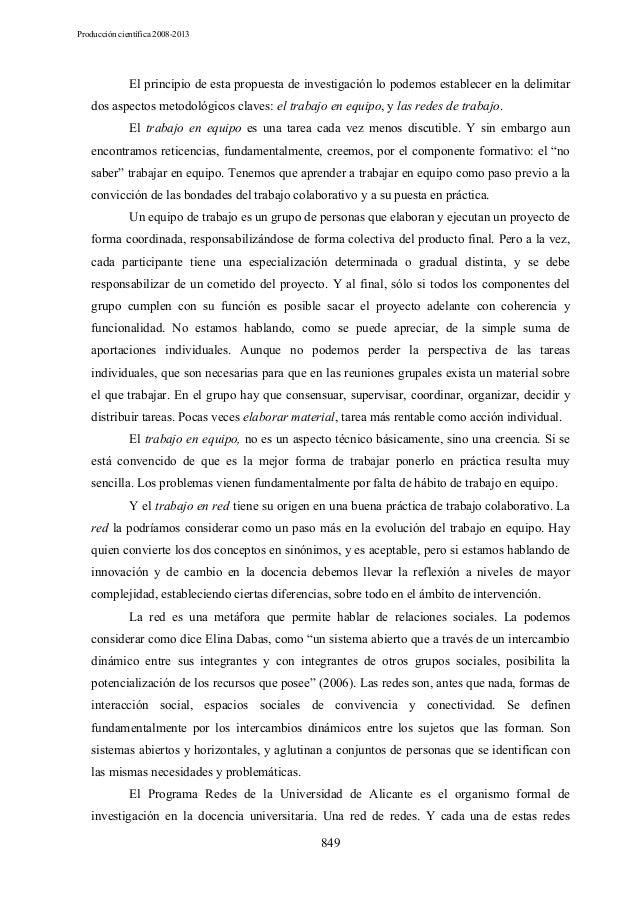 Producción científica 2008-2013  El principio de esta propuesta de investigación lo podemos establecer en la delimitar dos...