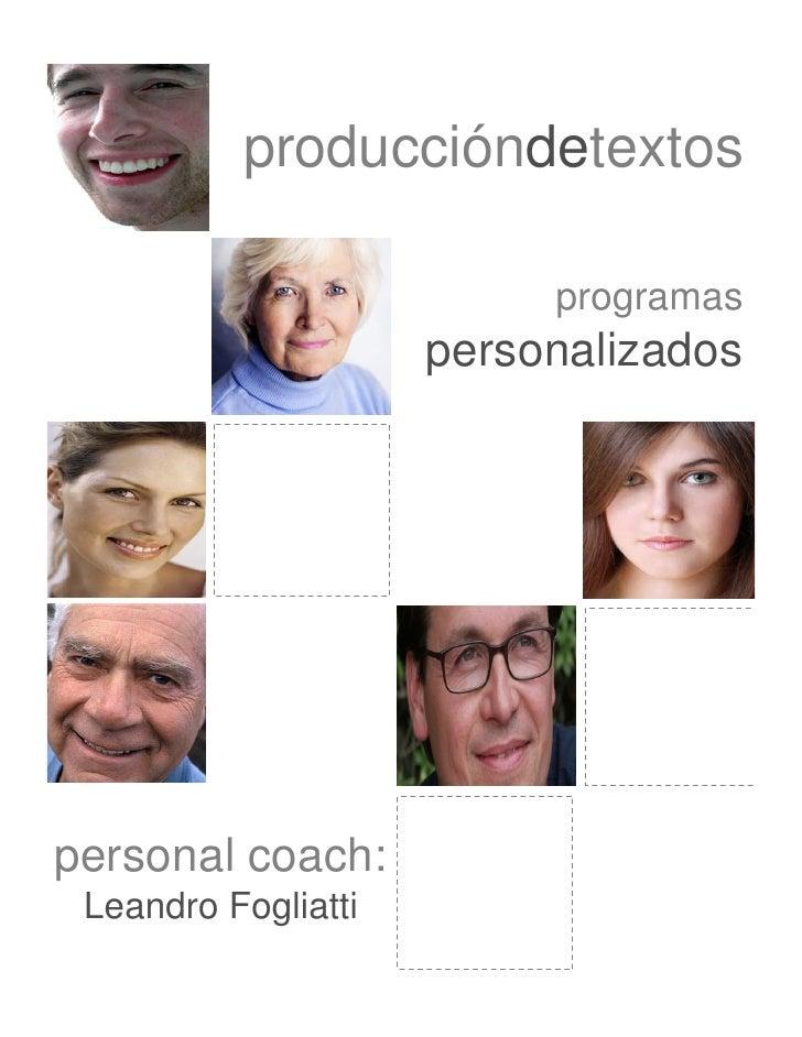 produccióndetextos                            programas                      personalizados     personal coach:  Leandro F...