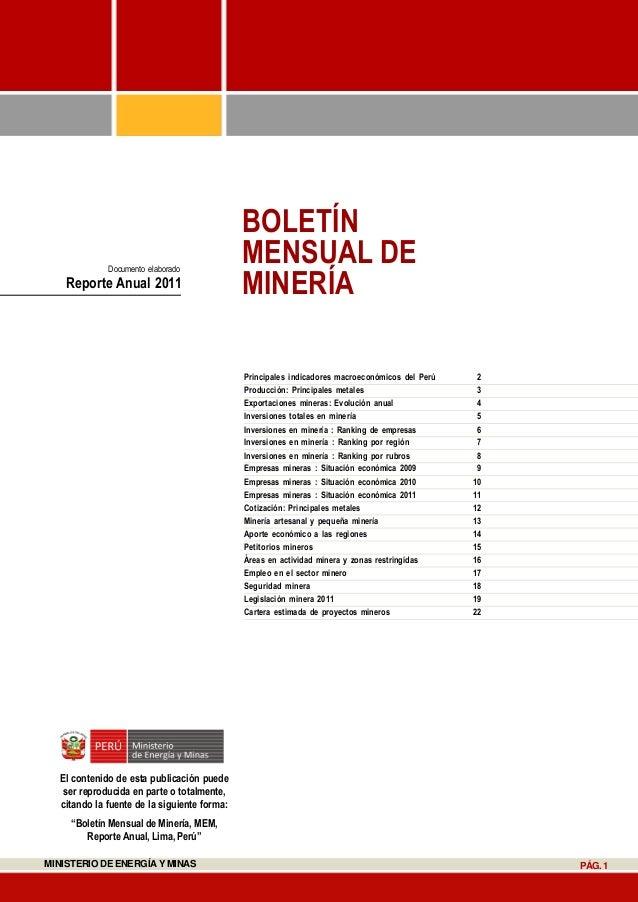 MINISTERIO DE ENERGÍA Y MINAS PÁG.1 Principales indicadores macroeconómicos del Perú 2 Producción: Principales metales 3 E...