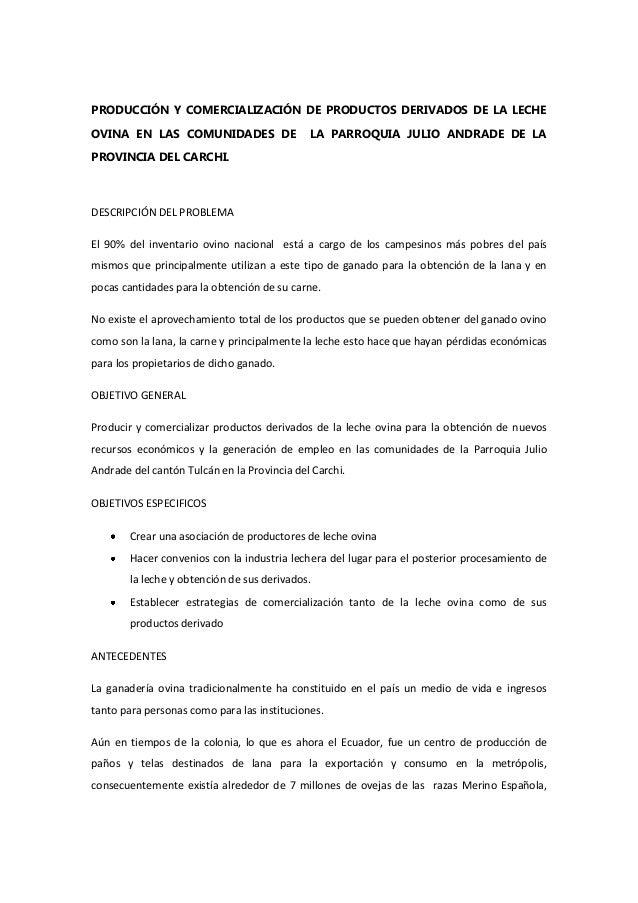 PRODUCCIÓN Y COMERCIALIZACIÓN DE PRODUCTOS DERIVADOS DE LA LECHE OVINA EN LAS COMUNIDADES DE LA PARROQUIA JULIO ANDRADE DE...