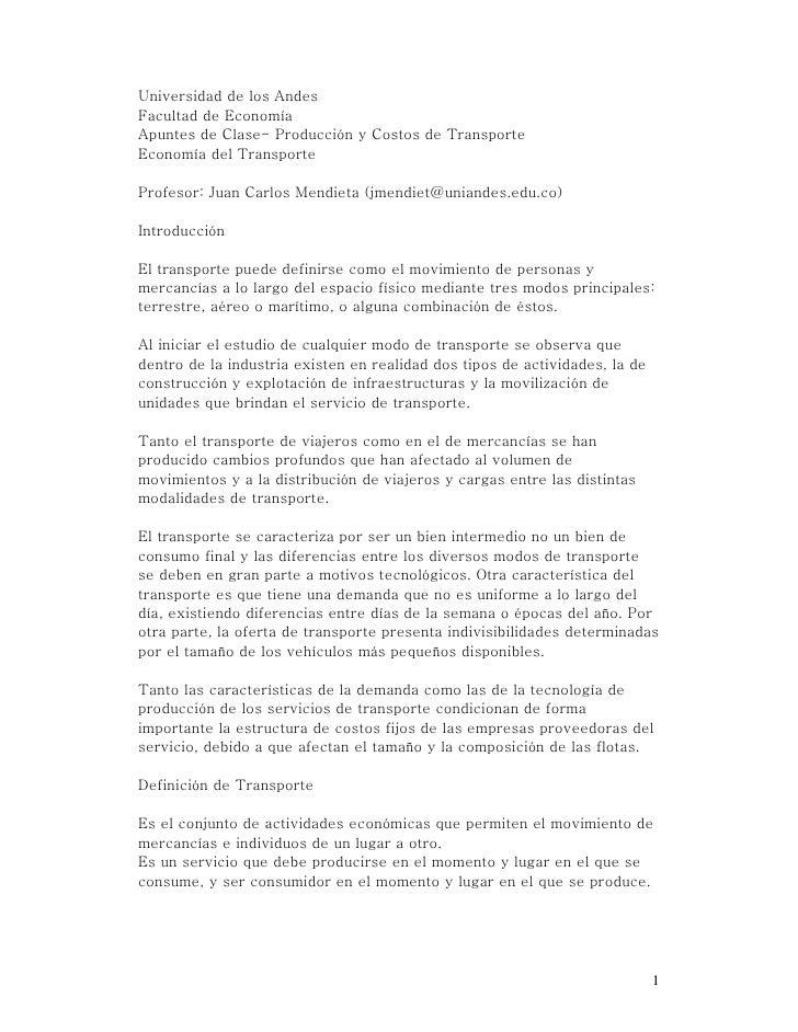 Universidad de los Andes Facultad de Economía Apuntes de Clase- Producción y Costos de Transporte Economía del Transporte ...