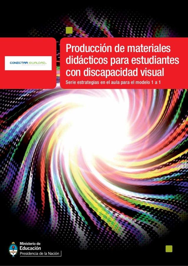Producción de materiales didácticos para estudiantes con discapacidad visual