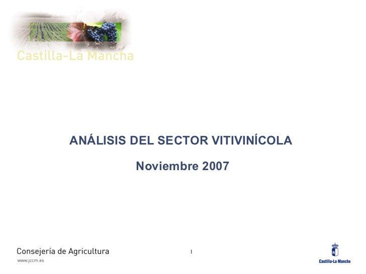 ANÁLISIS DEL SECTOR VITIVINÍCOLA  Noviembre 2007