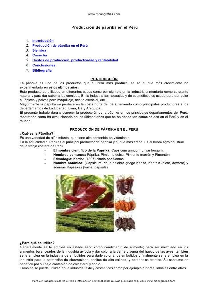 www.monografias.com                                       Producción de páprika en el Perú    1.   Introducción    2.   Pr...