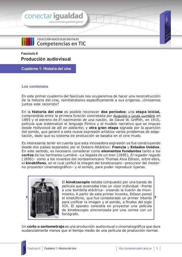 Cuaderno 1: Historia del cine Fascículo 6 Producción audiovisual Cuaderno 1: Historia del cine 1Fascículo 6 http://compete...