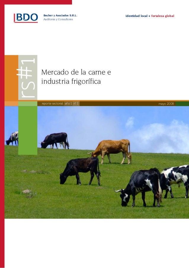 Becher y Asociados S.R.L.     identidad local + fortaleza global 1 Auditores y ConsultoresMercado de la carne eindustria f...