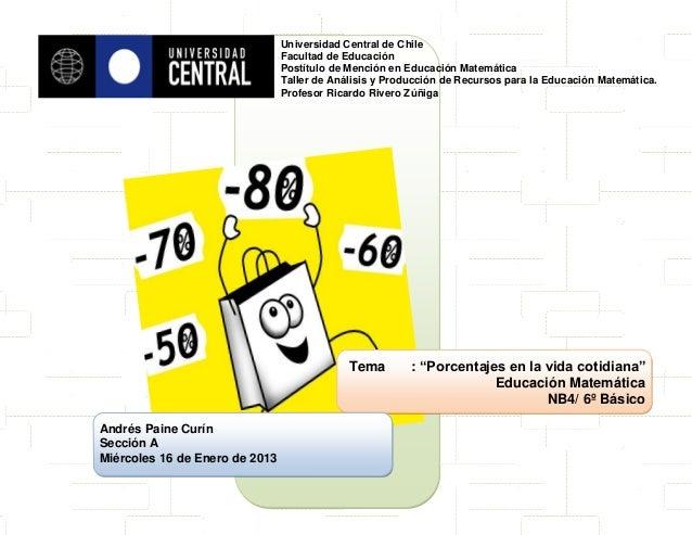 Universidad Central de Chile                                Facultad de Educación                                Postítulo...