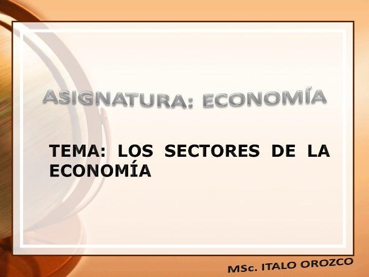 Produccion y sectores economicos Slide 1