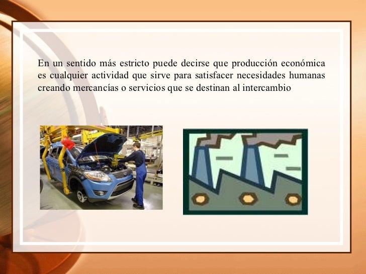 Produccion y sectores economicos Slide 3