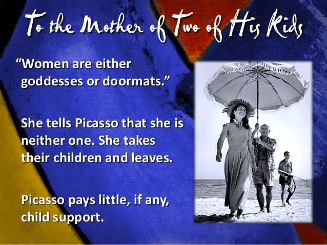 """After Publication of """"Life with Picasso"""" • She writes a tell-all book. • Picasso refuses to see their children: - Claude i..."""