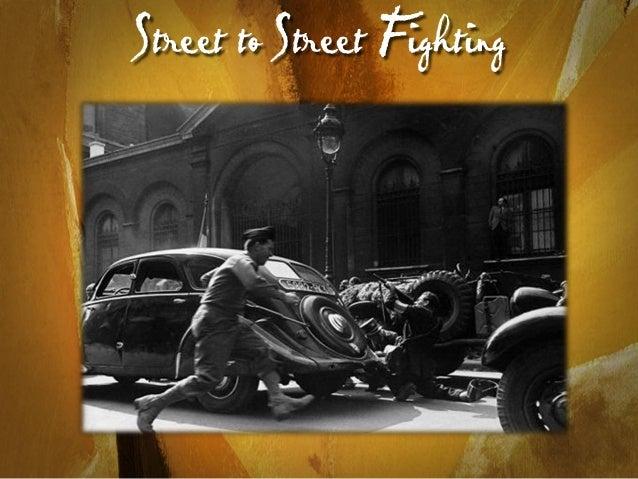 Street to Street F ighting