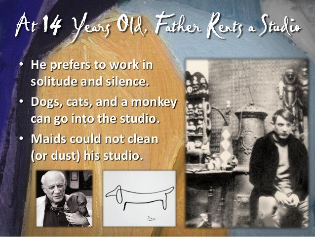Shared a Studio, Set the Schedule  When Picasso shares a studio, he sets the schedule for everyone's time to paint, eat, a...