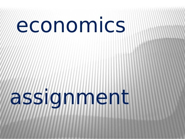 economics assignment assistance