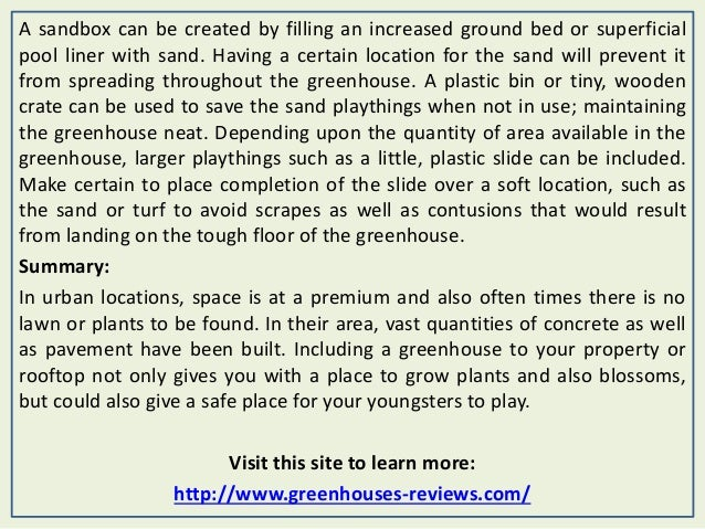 A sandbox can be created by filling an increased ground bed or superficial pool liner with sand. Having a certain location...