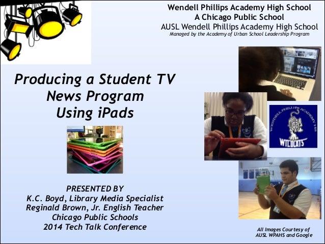 ! ! ! ! ! ! !  Wendell Phillips Academy High School A Chicago Public School AUSL Wendell Phillips Academy High School Man...