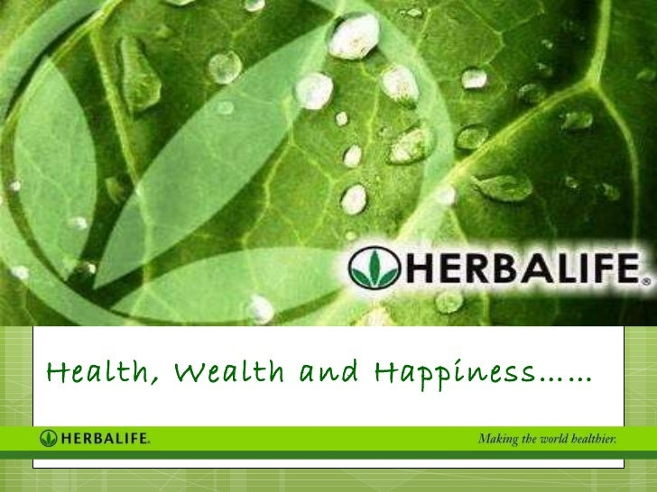 Health, Wealth and Happiness……