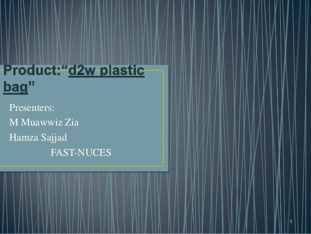 Presenters: M Muawwiz Zia Hamza Sajjad FAST-NUCES 1