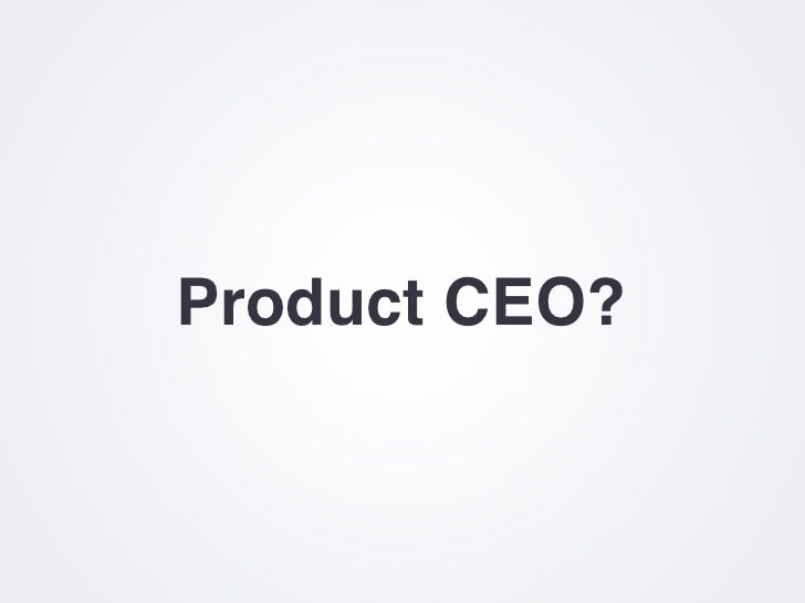 Product CEO vs The World Slide 3