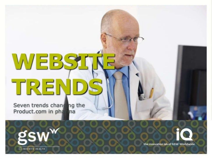 WEBSITETRENDSSeven trends changing theProduct.com in pharma