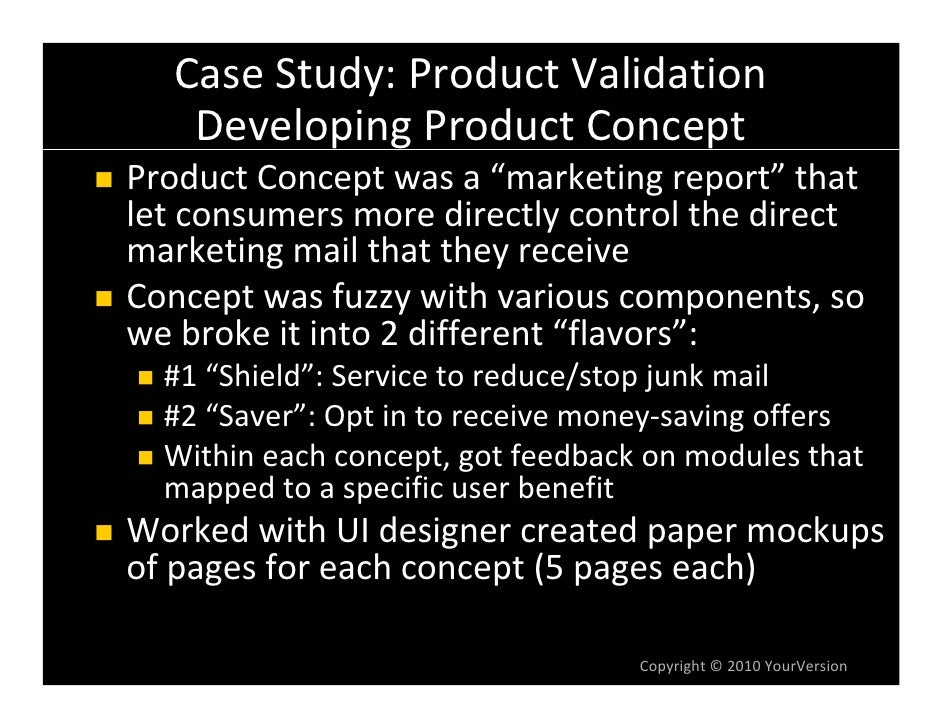 "CaseStudy:ProductValidation     DevelopingProductConcept ProductConceptwasa""marketingreport"" that letconsumers..."
