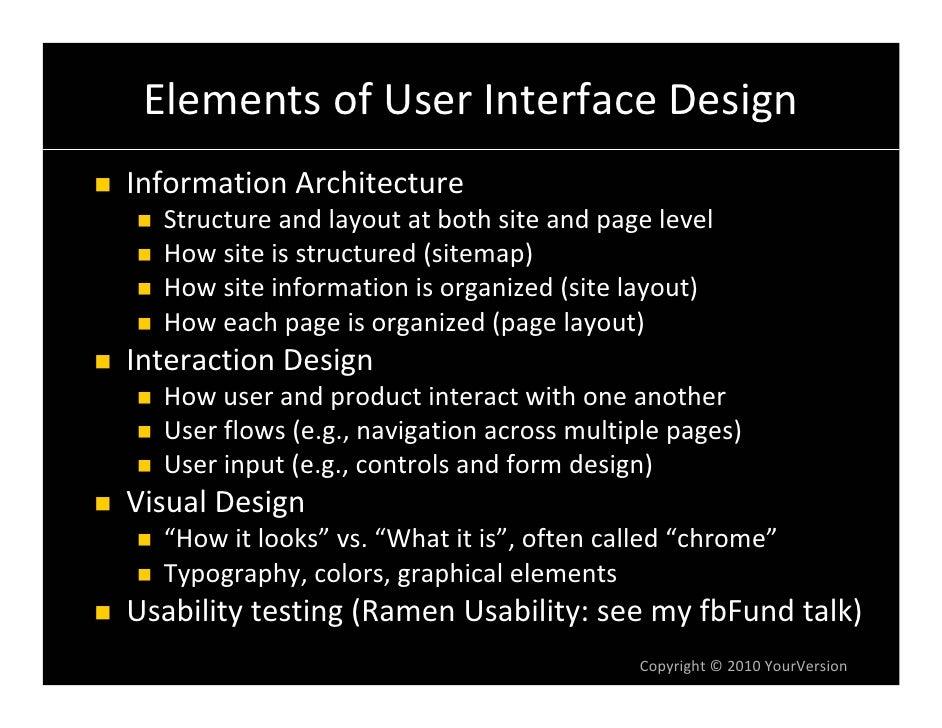 ElementsofUserInterfaceDesign InformationArchitecture   Structureandlayoutatbothsiteandpagelevel   Howsitei...