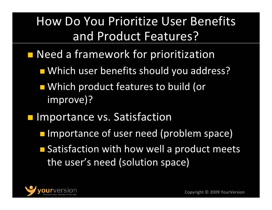 High Importance + Low Satisfaction = Importance of User Need                         Opportunity                          ...