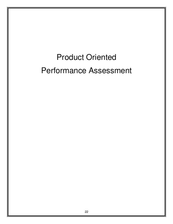Product Oriented Performance Assessment               22