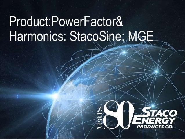 Product:PowerFactor& Harmonics: StacoSine: MGE
