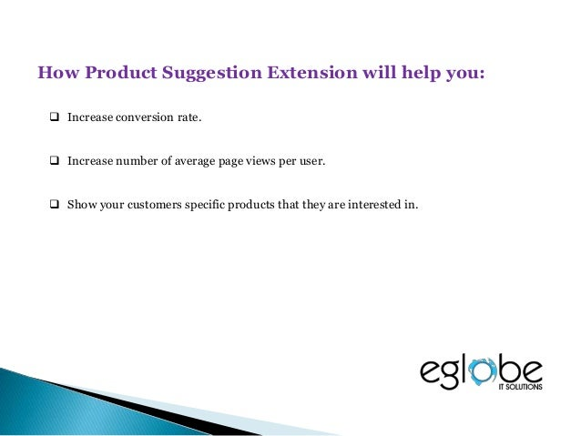  Product suggestion is a must-have element for every eCommerce site to bring you more sales.  With this powerful extensi...