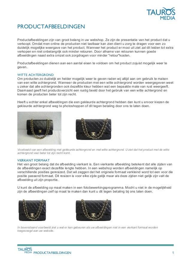 PRODUCTAFBEELDINGEN Productafbeeldingen zijn van groot belang in uw webshop. Ze zijn de presentatie van het product dat u ...