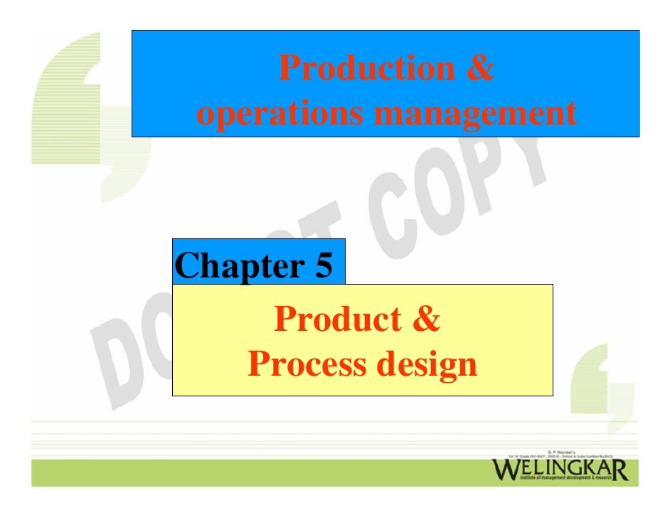 Production & operations managementChapter 5     Product &   Process design