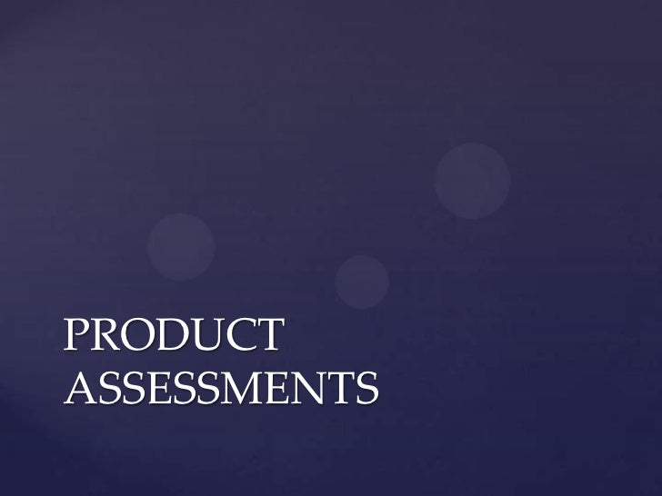 PRODUCTASSESSMENTS