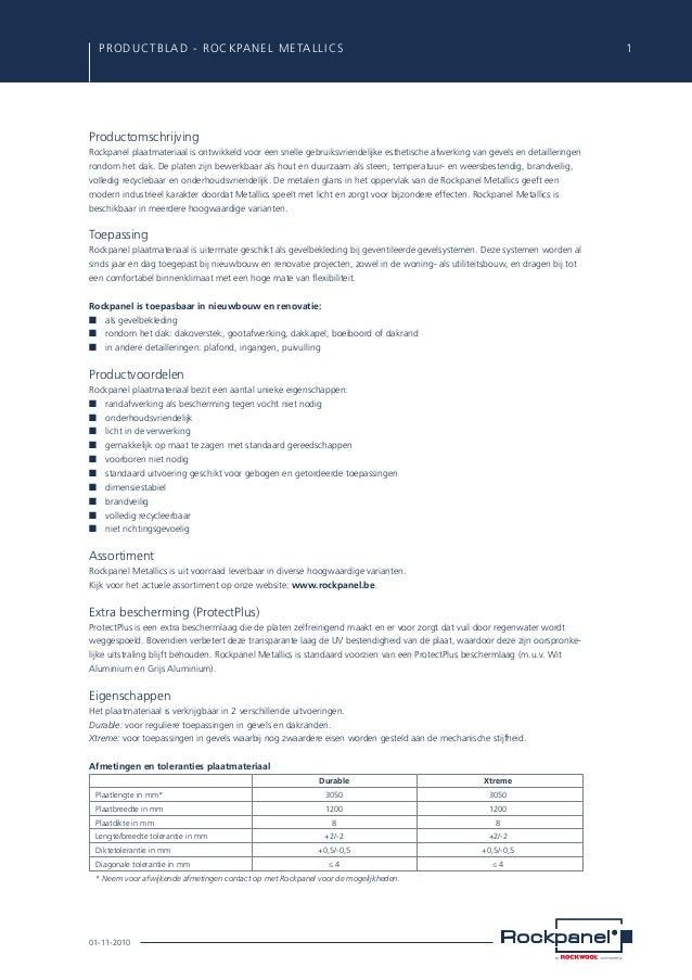 PRODUCTBLAD - ROCKPANEL metallics  1  Productomschrijving Rockpanel plaatmateriaal is ontwikkeld voor een snelle gebruiks...