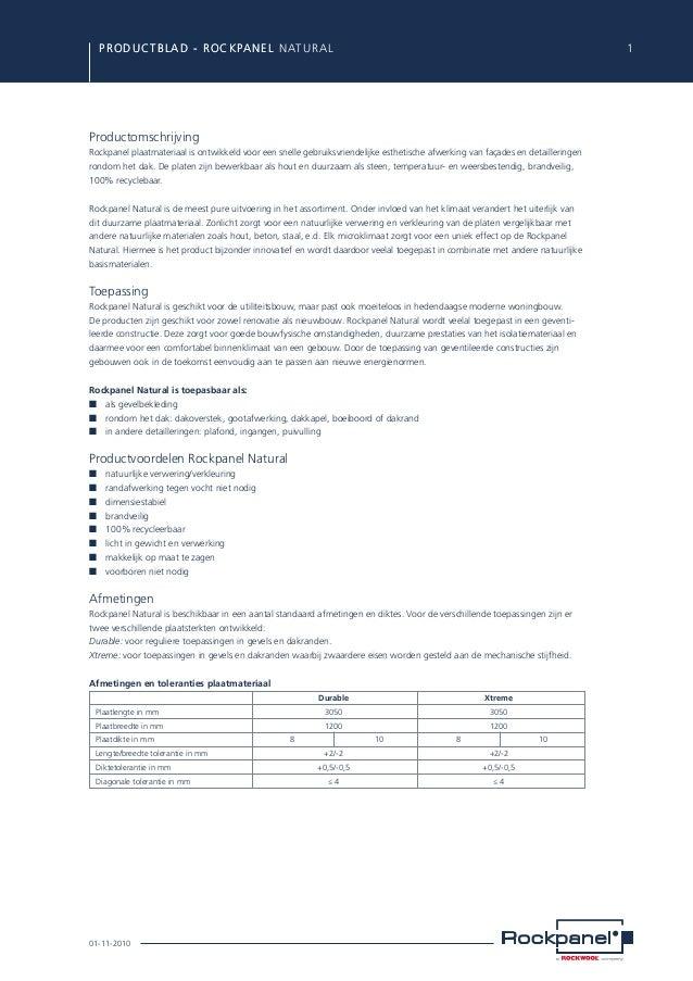 PRODUCTBLAD - ROCKPANEL Natural ROCKPANEL  1  Productomschrijving Rockpanel plaatmateriaal is ontwikkeld voor een snelle ...