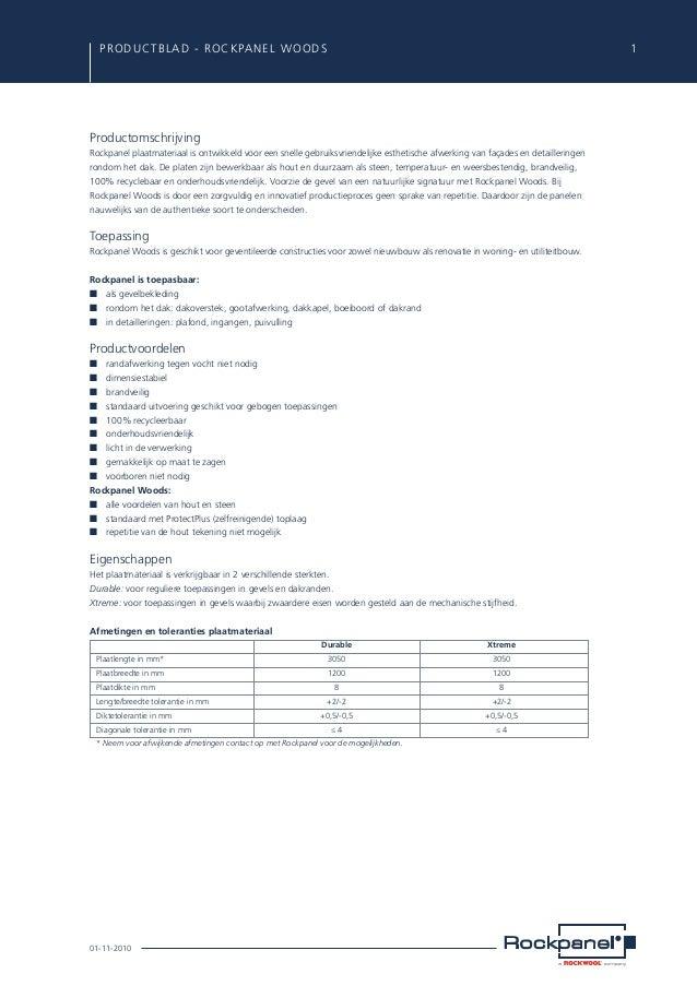 PRODUCTBLAD - ROCKPANEL WOODS  1  Productomschrijving Rockpanel plaatmateriaal is ontwikkeld voor een snelle gebruiksvrie...