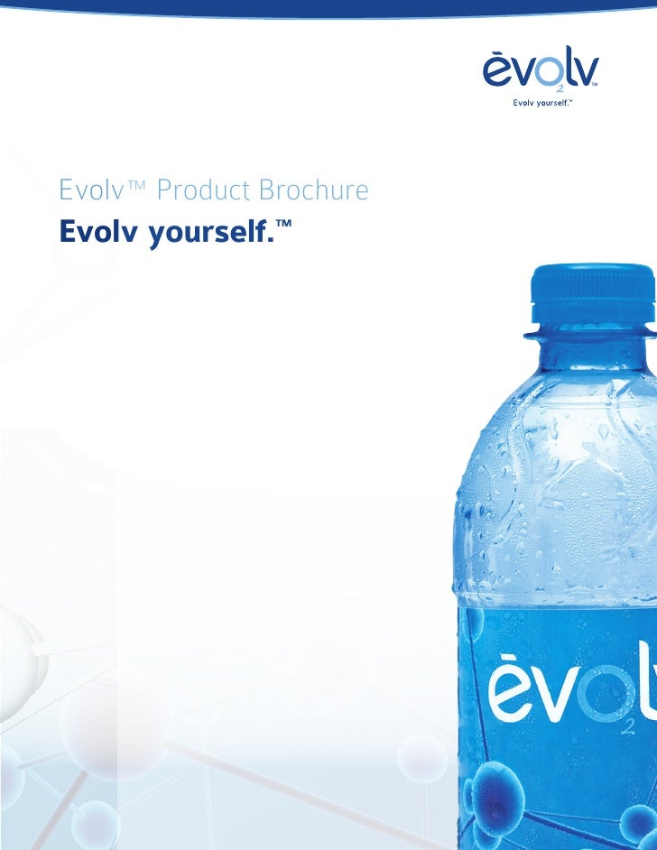 Evolv™ Product Brochure Evolv yourself.™