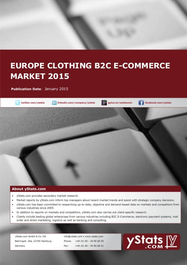 EUROPE CLOTHING B2C E-COMMERCE MARKET 2015 January 2015