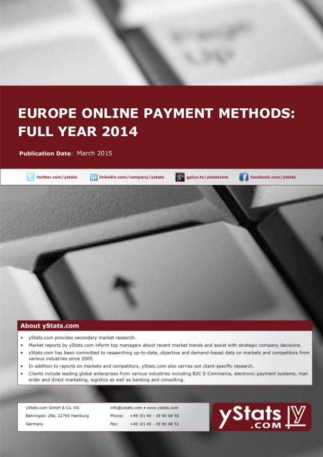 EUROPE ONLINE PAYMENT METHODS: FULL YEAR 2014 March 2015